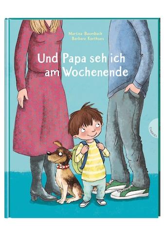 Buch »Und Papa seh ich am Wochenende / Martina Baumbach, Barbara Korthues« kaufen