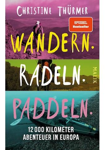 Buch »Wandern. Radeln. Paddeln. / Christine Thürmer« kaufen