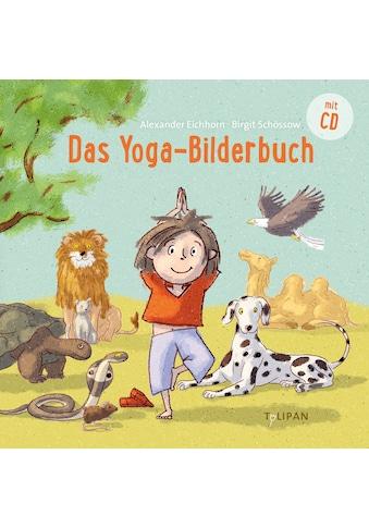 Buch »Das Yoga-Bilderbuch / Alexander Eichhorn, Birgit Schössow« kaufen