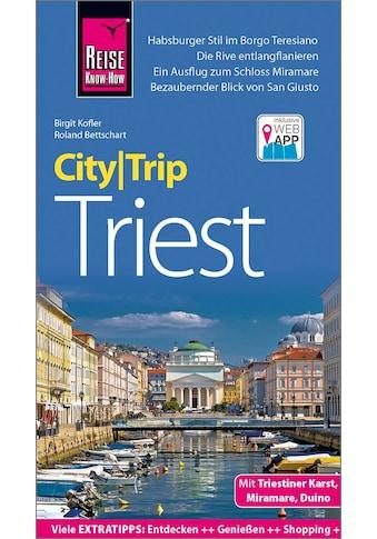 Buch »Reise Know-How CityTrip Triest / Birgit Kofler, Roland Bettschart« kaufen