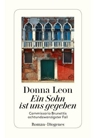 Buch »Ein Sohn ist uns gegeben / Donna Leon, Werner Schmitz« kaufen