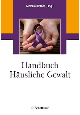 Buch »Handbuch Häusliche Gewalt / Melanie Büttner« kaufen