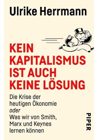 Buch »Kein Kapitalismus ist auch keine Lösung / Ulrike Herrmann« kaufen