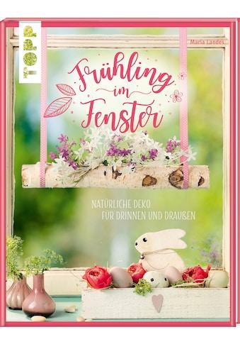 Buch »Frühling im Fenster / Maria Landes« kaufen