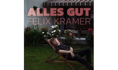 Musik - CD Alles gut / Kramer,Felix, (1 CD) kaufen
