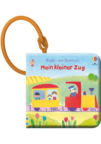 Buch »Buggy- und Badebuch: Mein kleiner Zug / Fiona Watt, Dubravka Kolanovic« kaufen