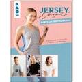 Buch »Jersey LOVE - Shirts und Oberteile nähen / Frechverlag«