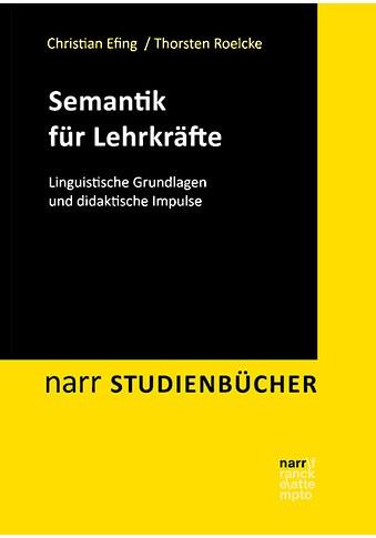 Buch »Semantik für Lehrkräfte / Christian Efing, Thorsten Roelcke« kaufen