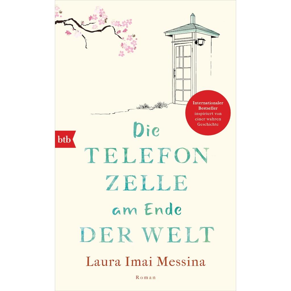 Buch »Die Telefonzelle am Ende der Welt / Laura Imai Messina, Judith Schwaab«