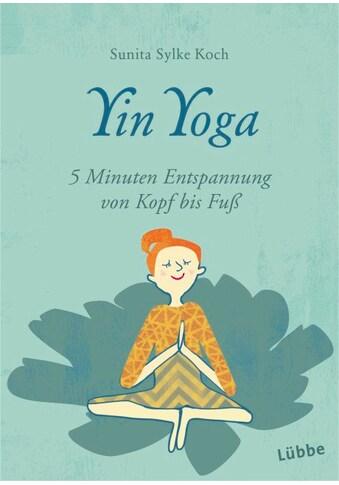 Buch »Yin Yoga / Sunita Sylke Koch« kaufen
