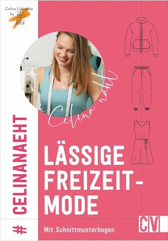 Buch »Celina näht lässige Freizeitmode / Brigitte Büge, Celina Löbbecke« kaufen