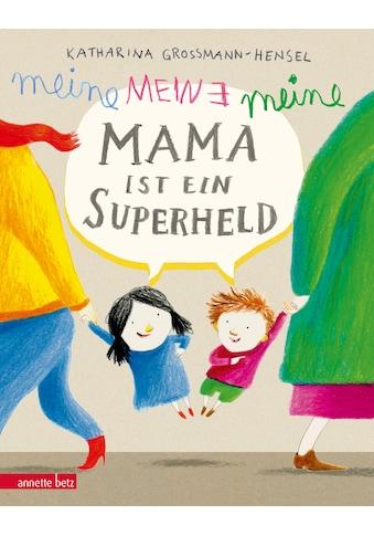 Buch »Meine Mama ist ein Superheld / Katharina Grossmann-Hensel« kaufen