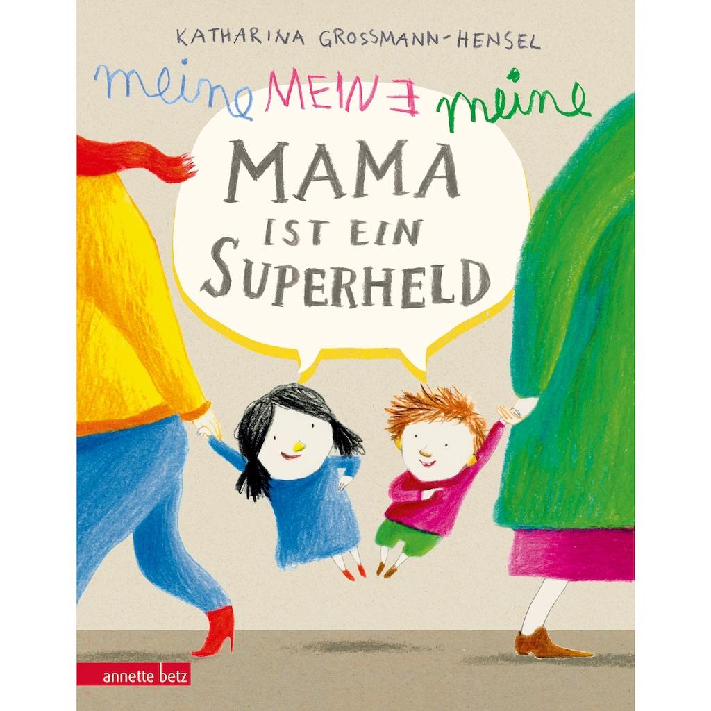 Buch »Meine Mama ist ein Superheld / Katharina Grossmann-Hensel«