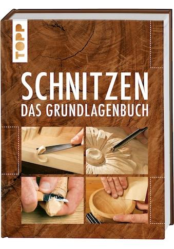 Buch »Schnitzen / Reinhold Büdeker, Jörg Hille, Nicola Mazrek, Mareen Pries, Karsten... kaufen