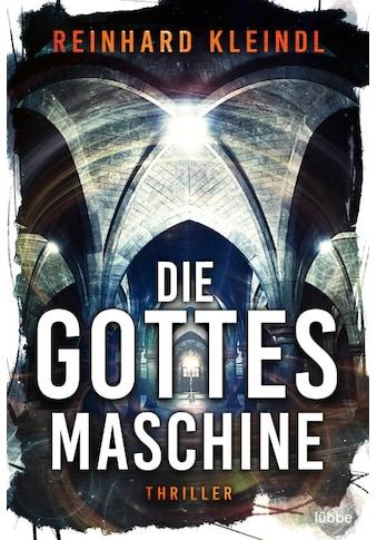 Buch »Die Gottesmaschine / Reinhard Kleindl« kaufen