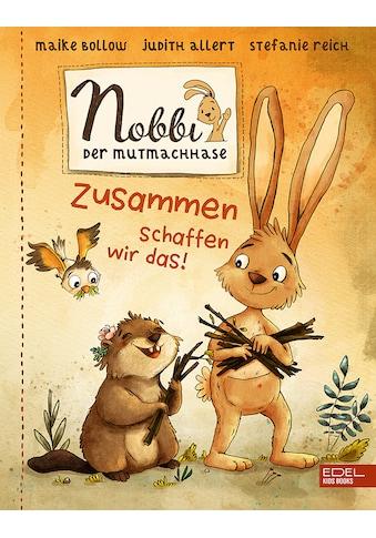 Buch »Nobbi, der Mutmachhase (Band 2) / Maike Bollow, Judith Allert, Stefanie Reich« kaufen
