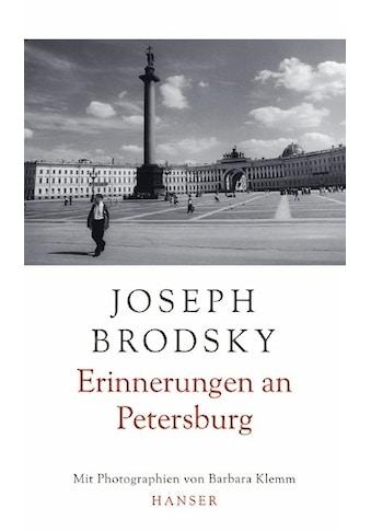 Buch »Erinnerungen an Petersburg / Joseph Brodsky, Barbara Klemm, Sylvia List,... kaufen