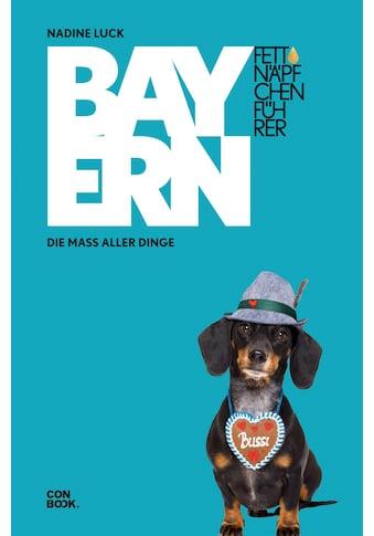 Buch »Fettnäpfchenführer Bayern / Nadine Luck« kaufen