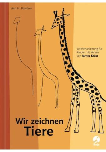 Buch »Wir zeichnen Tiere / James Krüss, Ann H. Davidow« kaufen