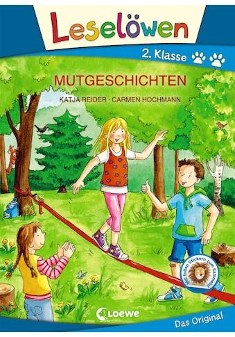 Buch Leselöwen 2. Klasse  -  Mutgeschichten / Katja Reider, Carmen Hochmann kaufen