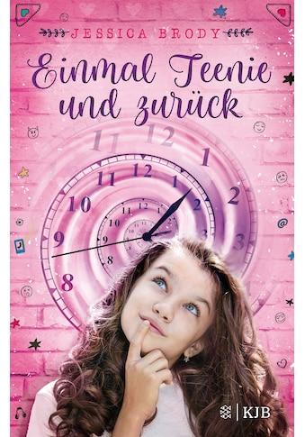 Buch »Einmal Teenie und zurück / Jessica Brody, Jeannette Bauroth« kaufen