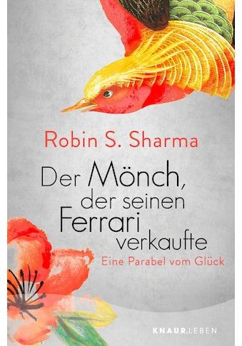Buch »Der Mönch, der seinen Ferrari verkaufte / Robin S. Sharma, Bernardin... kaufen
