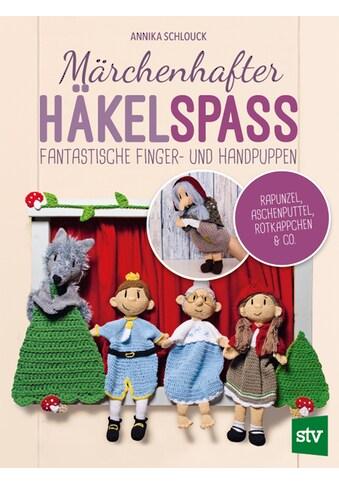Buch »Märchenhafter Häkelspaß / Annika Schlouck« kaufen