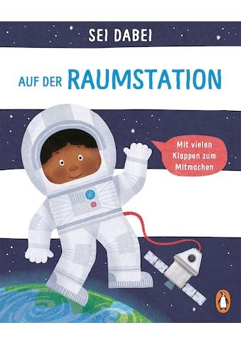 Buch »Sei dabei! - Auf der Raumstation / Dan Green, Dan Green« kaufen