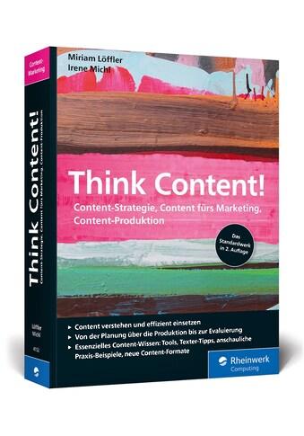 Buch »Think Content! / Miriam Löffler, Irene Michl« kaufen