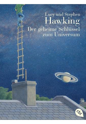 Buch Der geheime Schlüssel zum Universum / Lucy Hawking; Stephen Hawking; Irene Rumler kaufen