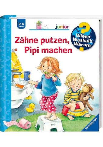 Ravensburger Buch »Zähne putzen, Pipi machen - Wieso? Weshalb? Warum? Junior«, Made in... kaufen