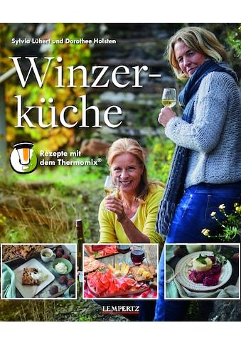 Buch »Winzerküche / Sylvia Lühert, Dorothee Holsten« kaufen