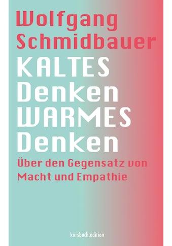 Buch »KALTES Denken, WARMES Denken / Wolfgang Schmidbauer« kaufen