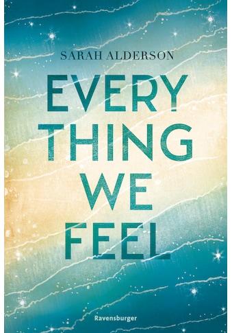 Buch »Everything We Feel / Sarah Alderson, Sarah Heidelberger« kaufen