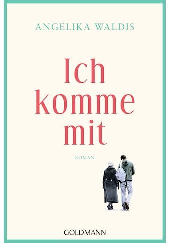 Buch »Ich komme mit / Angelika Waldis« kaufen
