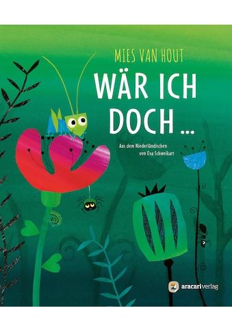 Buch »Wär ich doch ... / Mies van Hout, Mies van Hout, Schweikart Eva« kaufen