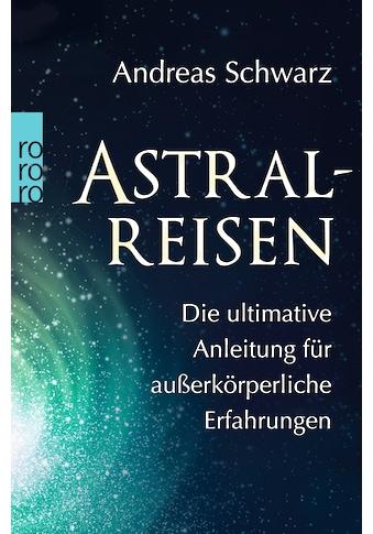 Buch »Astralreisen / Andreas Schwarz« kaufen