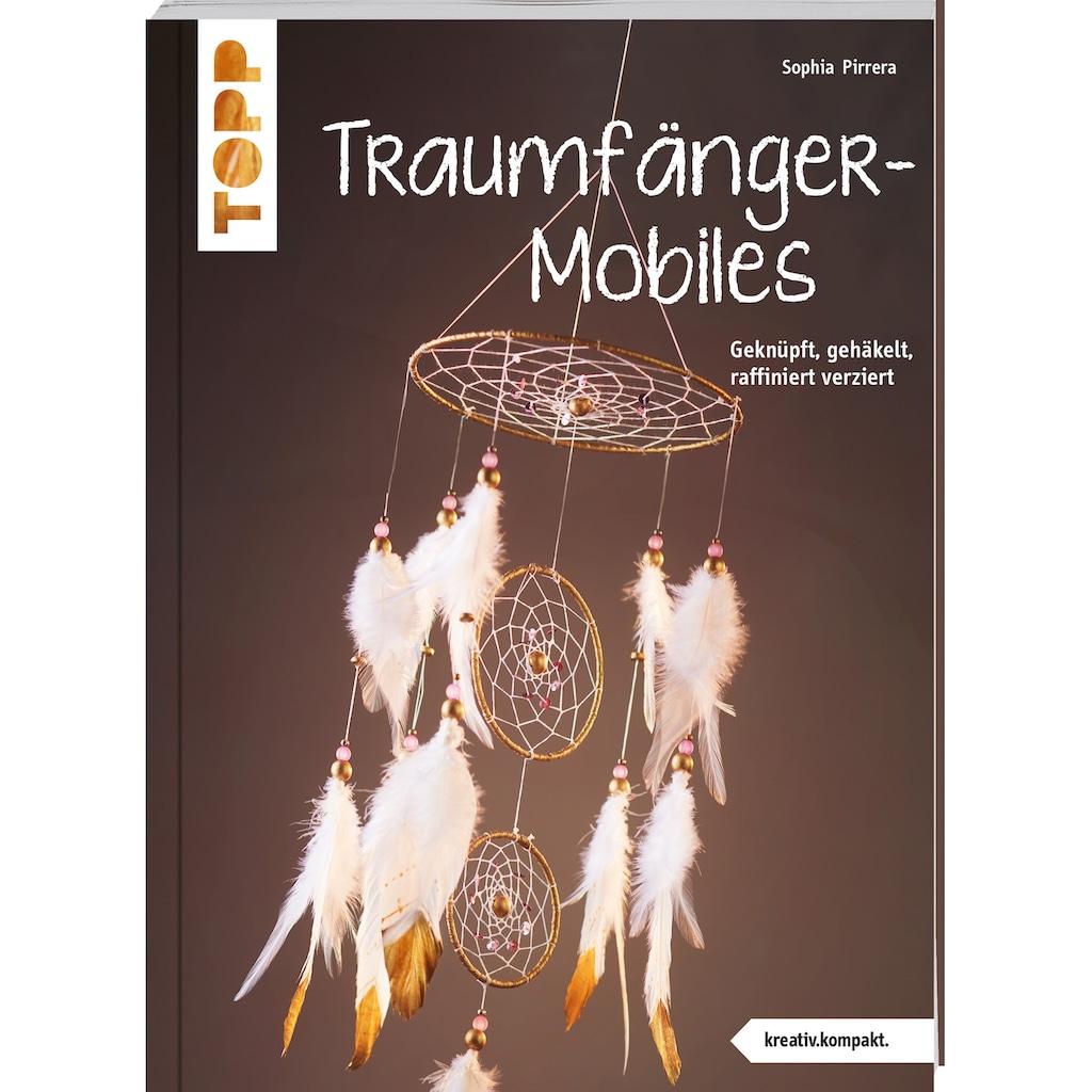 Buch »Traumfänger-Mobiles (kreativ.kompakt) / Sophia Pirrera«