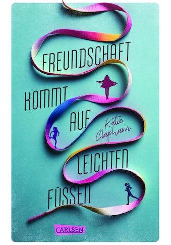Buch »Freundschaft kommt auf leichten Füßen / Katie Clapham, Fabienne Pfeiffer« kaufen