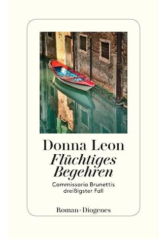 Buch »Flüchtiges Begehren / Donna Leon, Werner Schmitz« kaufen