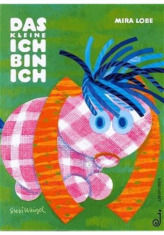 Buch »Das kleine Ich bin ich / Mira Lobe, Susi Weigel« kaufen