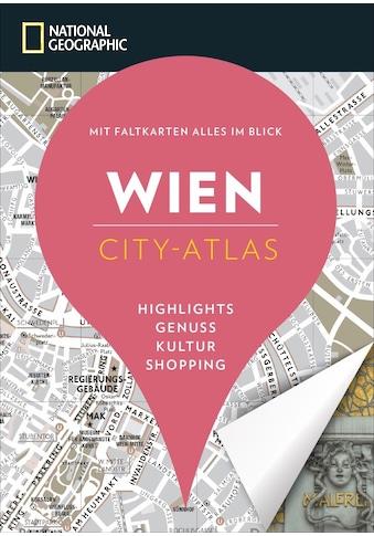 Buch »NATIONAL GEOGRAPHIC City-Atlas Wien / DIVERSE« kaufen
