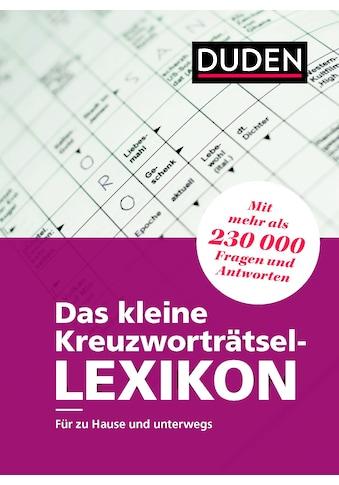 Buch »Das kleine Kreuzworträtsel-Lexikon / Dudenredaktion« kaufen
