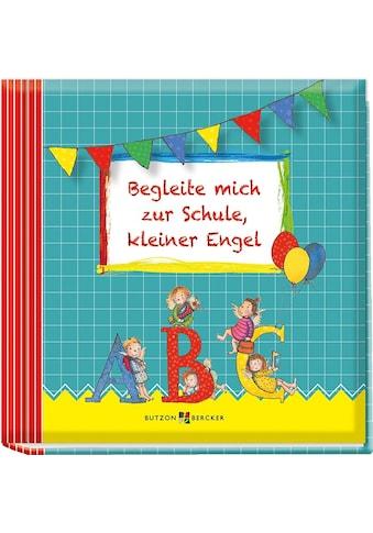 Buch »Begleite mich zur Schule, kleiner Engel / Franz Hübner« kaufen