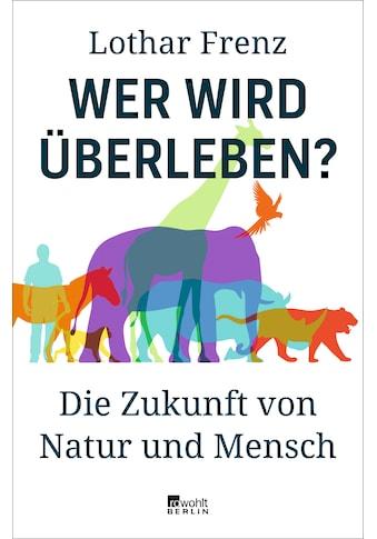 Buch »Wer wird überleben? / Lothar Frenz« kaufen