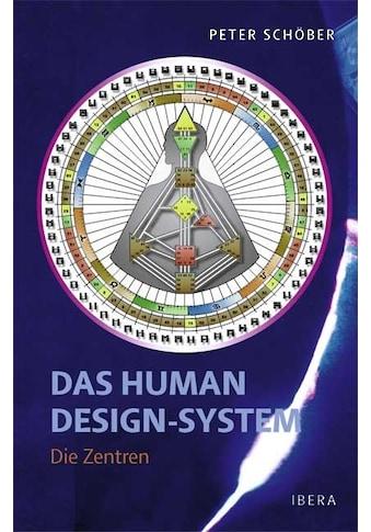 Buch »Das Human Design-System - Die Zentren / Peter Schöber« kaufen