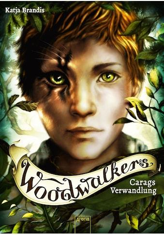 Buch Woodwalkers (1). Carags Verwandlung / Katja Brandis; Claudia Carls kaufen