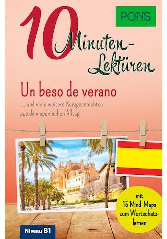 Buch »PONS 10-Minuten-Lektüren Spanisch B1 - Un beso de verano / DIVERSE« kaufen