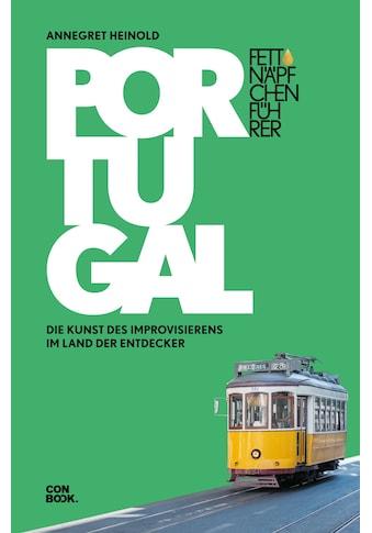 Buch »Fettnäpfchenführer Portugal / Annegret Heinold« kaufen