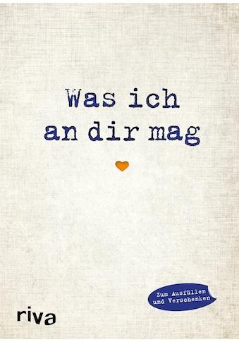 Buch »Was ich an dir mag / Alexandra Reinwarth« kaufen